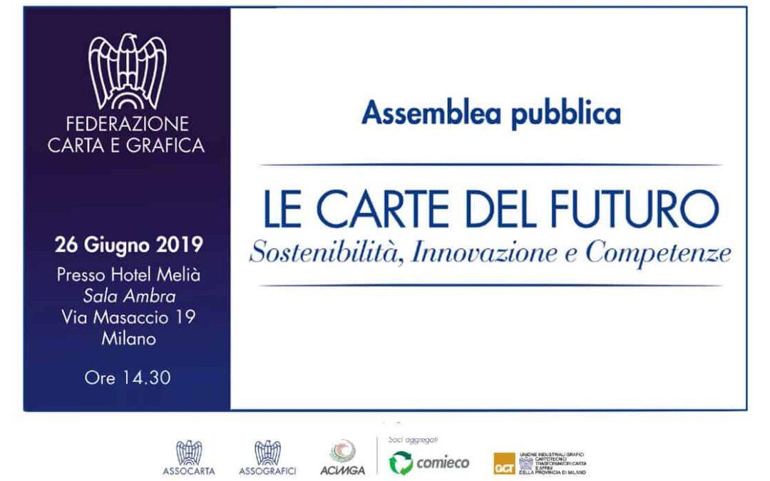 """Mercoledì 26/6 a Milano l'assemblea, dedicata a: """"Le carte del futuro"""""""