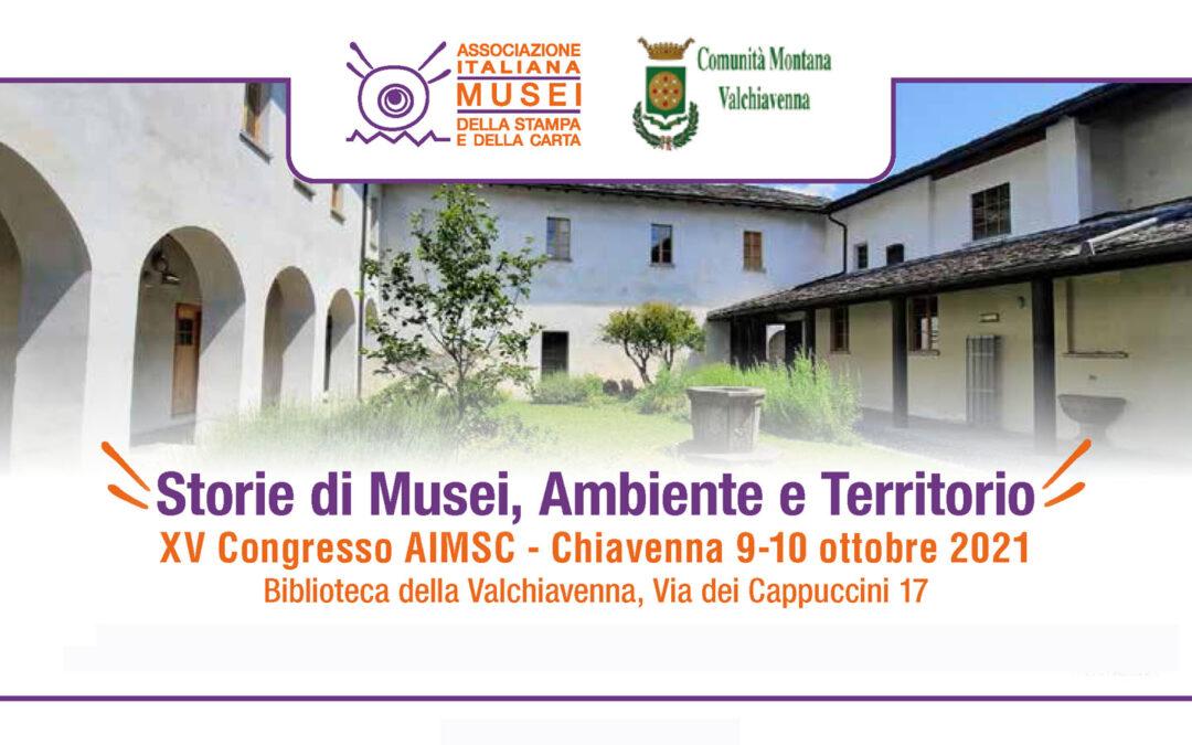 Torna il Congresso AIMSC dei Musei della Stampa e della Carta: XV edizione a Chiavenna